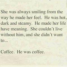 It's Always Been Coffee ;)☕