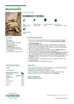 thermomix - Hummus z bobu Impreza, Hummus, Make It Simple, Food And Drink, Bob, Pasta, Cooking, Thermomix, Homemade Hummus