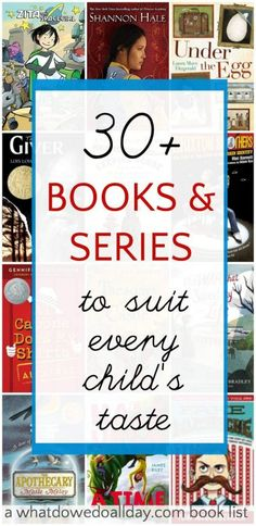 Kids Chapter Books and series for all interests. Good list to keep for gifts.