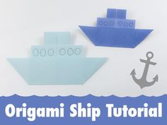 How to make a Traditional Origami Ship: Traditional Origami Ship Tutorial