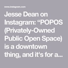 "Jesse Dean on Instagram: ""POPOS (Privately-Owned Public Open Space) is a downtown thing, and it's for all to enjoy—like this one on the roof deck of One Kearny. On…"""