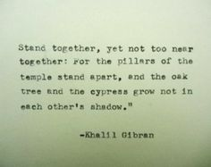 KHALIL GIBRAN love quote Typed on Typewriter love quote wedding print wedding gift anniversary quote Top Quotes, Best Love Quotes, Good Life Quotes, Wisdom Quotes, Quotes To Live By, Favorite Quotes, Nice Quotes, Awesome Quotes, Daily Quotes