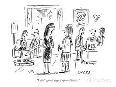 david-sipress-i-don-t-speak-yoga-i-speak-pilates-new-yorker-cartoon.jpg (473×355)