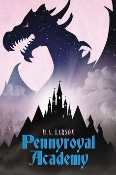 Pennyroyal Academy: Seeking bold, courageous youths to become tomorrow's princesses and knights….Come one, come all!
