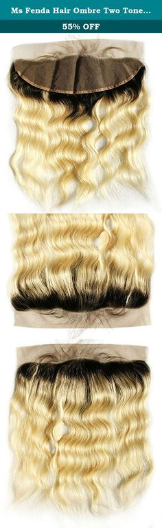 "Ms Fenda Hair Ombre Two Tone Blonde Color T1B#613 Body Wave Virgin European Human Hair Knots Bleached Free Part 13x4 Lace Frontal Closure(16""). MsFenda supplies all kinds of 100% human virgin remy hair products and other professional tools regarding Hair & Beauty: 1. 100% human virgin remy hair weaving wefts, 2. lace closures, silk base closures, lace frontals, 3. prebonded hair extensions: I-tip,V-tip,U-tip, microring, etc, 4. Wigs: full lace wig, lace front wig, full machince made wig…"