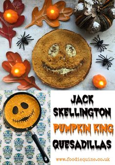 Jack Skellington Pumpkin King Quesadillas | Foodie Quine - Edible Scottish Adventures Spooky Food, Halloween Drinks, Halloween Food For Party, Halloween Desserts, Halloween Treats, Halloween Cookies, Halloween Birthday, Halloween Decorations, Quesadillas