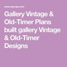 Gallery Vintage & Old-Timer Plans built gallery Vintage & Old-Timer Designs Airplane Drone, How To Plan, Gallery, Building, Vintage, Design, Roof Rack, Buildings