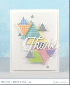 Stamps: Bundles of Blossoms Background Die-namics: Triangle STAX, Twice the Thanks Barbara Anders Pastel Pattern, Pattern Paper, Triangles, Mft Stamps, Die Cut Cards, Pretty Cards, Homemade Cards, Making Ideas, Your Cards