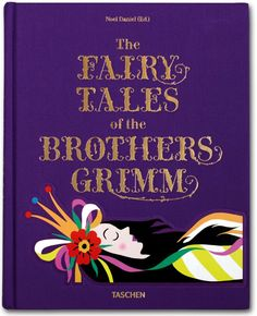 The Fairy Tales of the Brothers Grimm Noel Daniel Hardcover, clothbound, 20,5 x 25,6 cm, 320 pages € 29,99
