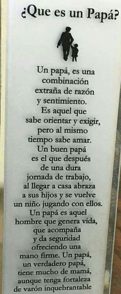 Day of father ♥ Spanish Inspirational Quotes, Spanish Quotes, Motivational Phrases, Happy Father, Cool Words, Fathers Day, Texts, Love Quotes, Real Quotes