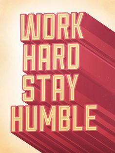 Work Hard Stay Humble - Print – Busy Building Things