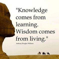 Of Knowledge and Wisdom   #WisdomQuotes #InspirationalQuotes