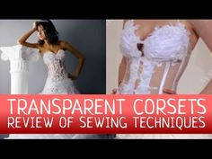 Transparent corsets: review of the sewing techniques - YouTube
