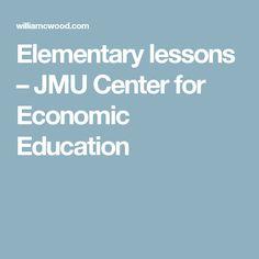 Elementary lessons – JMU Center for Economic Education