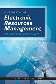 Fundamentals of Electronic Resource Management