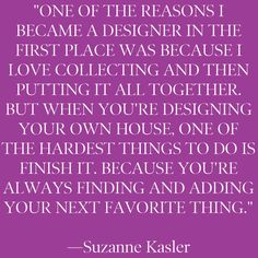 You're always finding and adding...