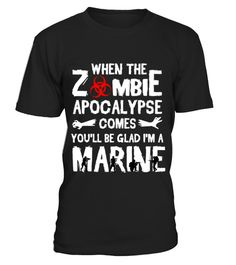 # WHEN THE ZOOMBIE APOCALYPSE COMES YOU WILL BE GLAD .  TIP: If you buy 2 or more (hint: make a gift for someone or team up) you'll save quite a lot on shipping.Click Here For More Design:Veterans Day T-shirts | Unique Veterans Day ApparelGuaranteed safe and secure checkout via:vietnam | veteran | retirement | patriot | navy | coast | guard | charity | afghanistan | army | war | vet | soldier | republican | police | military | airforce | funny | combat | iraq | abuse | 2nd | amendment | boat…