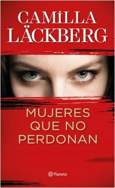 Buy Mujeres que no perdonan by Camilla Läckberg, Claudia Conde Fisas and Read this Book on Kobo's Free Apps. Discover Kobo's Vast Collection of Ebooks and Audiobooks Today - Over 4 Million Titles! Books To Read, My Books, Ebooks Pdf, Fiction, Book And Magazine, Online Gratis, Strong Quotes, Change Quotes, Attitude Quotes