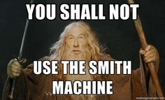 Smith Machine.