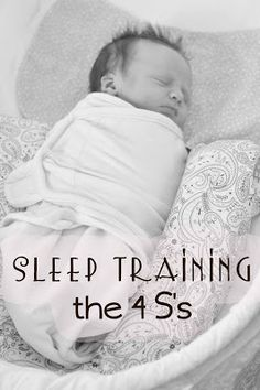 Chronicles of a Babywise Mom: Sleep Training: The Four S's. Help your baby fall asleep peacefully on her own.