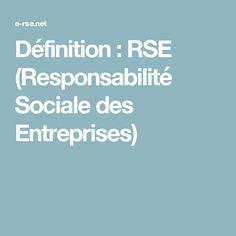 Définition : RSE (Responsabilité Sociale des Entreprises)