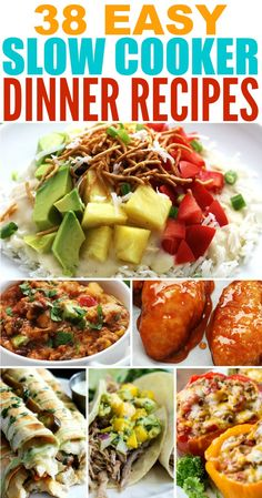 38 Easy Slow Cooker Dinner Recipes rounded up all in one place!