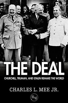 """For two weeks in the summer of 1945, Winston Churchill, Harry Truman, and Josef Stalin gathered to reconstruct the world out of the ruins of World War II. They met """"only a few miles,"""" as President Truman noted, """"from the war-shattered seat of Nazi power"""" - around a baize-covered table in the Cecilienhof Palace at Potsdam, a suburb of Berlin."""