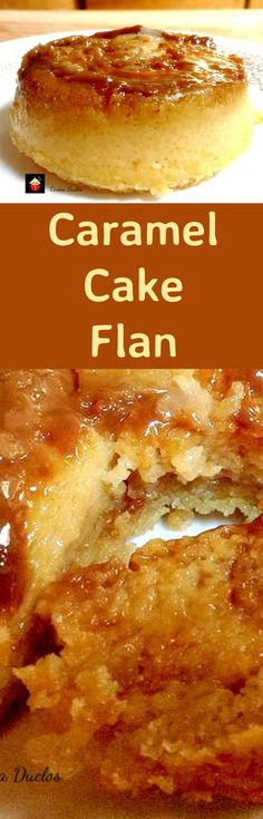 Caramel Cake Flan - Yep, it's exactly that! A cake and a flan all in one. A truly magical dessert! Similar to a magic cake! Easy to make and really yummy!
