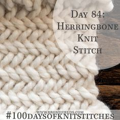 How to Knit the Herringbone Knit Stitch +PDF +VIDEO