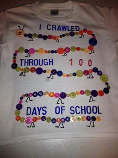 Anthony's 100th day of school shirt. The one leg got a little messed up. Always something.