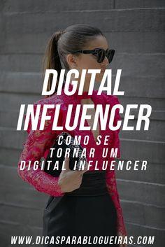 Aprenda em simples passos como se tornar um digital influencer!