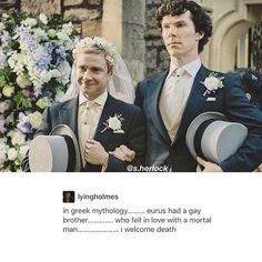 This picture is just-- << Yeah, it was Zephyr, who fell in love with Hyacinth. Apollo did so as well, and during the game Hyacinth get injured and died (it was Zephyr who caused the injure). Sherlock Bbc, Sherlock Fandom, Watson Sherlock, Benedict Cumberbatch Sherlock, Martin Freeman, Gay, Detective, Vatican Cameos, Mrs Hudson