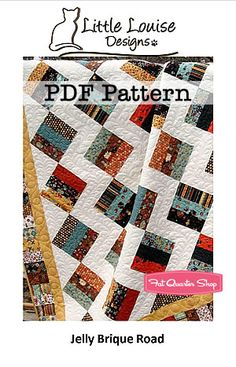 Jelly Brique Road Downloadable PDF Quilt Pattern Little Louise Designs - Fat Quarter Shop
