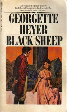 Black Sheep by Georgette Heyer Georgette Heyer, Literary Genre, Book Cover Art, Book Covers, Pulp Fiction Art, Black Sheep, Historical Romance, Vintage Magazines, Romance Novels