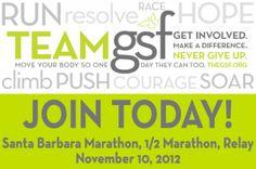 Join Team GSF in the Santa Barbara International Marathon, Half Marathon, and Relay. November 10th, 2012. >> http://TeamGSF.com