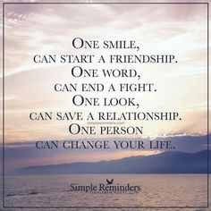 One person can change your life