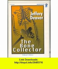 The Bone Collector (9780736641333) Jeffery Deaver, Connor OBrien , ISBN-10: 0736641335  , ISBN-13: 978-0736641333 ,  , tutorials , pdf , ebook , torrent , downloads , rapidshare , filesonic , hotfile , megaupload , fileserve
