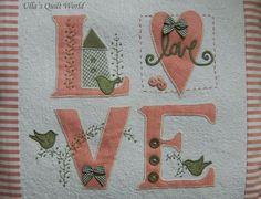 Love quilt + pattern, pillow - Ullas Quilt World