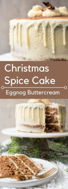 Christmas Spice Cake with Egg Nog Buttercream   Ultra moist cake laced with warming, spices with a touch of heat and hint of apple cloaked in festive eggnog buttercream.