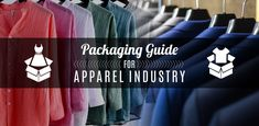 Complete Packaging Guide for Apparel & Textile Industry - Packing Supply Packing Supplies, Textile Industry, Positive Images, Industrial, Packaging, Textiles, Logos, A Logo, Wrapping