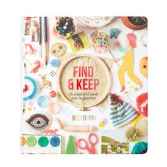 FindandKeep by Beci Orpin - top of my xmas list this year (hint hint). via The Design Files Confetti Wall, Jacky Winter, Design Editorial, Diy Inspiration, The Design Files, Kawaii, Book Crafts, Craft Books, Children's Books