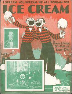 """I Scream, You Scream, We All Scream, For Ice Cream"" .. vintage sheet music."