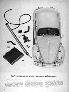 """1966 Volkswagen Beetle original vintage ad. """"You're missing a lot when you own a Volkswagen."""" Such as a drive shaft, radiator, water pump or hoses."""