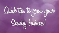 Video with quick tips to help you grow your Scentsy business!