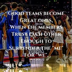 Good teams...