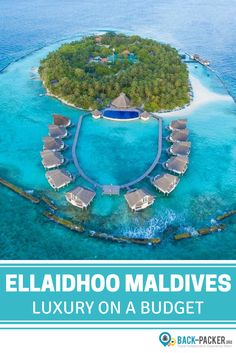 Want to visit the Maldives, but don't have an unlimited budget? The Ellaidhoo Maldives Resort by Cinnamon is a great luxury on a budget option! Get the over water bungalow experience for a fraction of the rate that many of the other resorts charge. The resort also has its own 24 hour PADI dive center, a huge infinity pool, and gym and an on-site restaurant.   Back-packer.org #Travel #Maldives