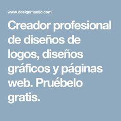 Creador profesional de diseños de logos, diseños gráficos y páginas web. Pruébelo gratis. Graphic Design Software, Logo Maker, Create A Logo, Templates, Stencils, Vorlage, Models