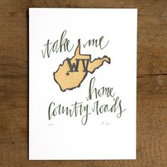 West Virginia Letterpress Print by 1canoe2 on Etsy, $16.00 Love this.