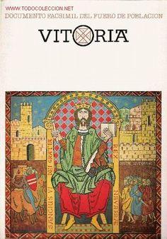 Documento facsímil del fuero de población, Vitoria / [texto, Santiago Villimier Llamazares] Publicación Vitoria : Caja de Ahorros Municipal de Vitoria, D.L. 1980