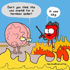 Show no mercy. Heart and Brain - Awkward Yeti Akward Yeti, The Awkward Yeti, Memes Humor, Funny Memes, Jokes, Funny Cute, The Funny, Hilarious, Heart And Brain Comic